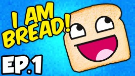 I Am Bread Ep.1 – SPIDER BREAD!!! (I Am Bread)